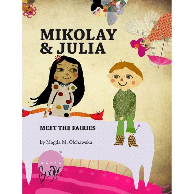 Mikolay and Julie Meet the Fairies