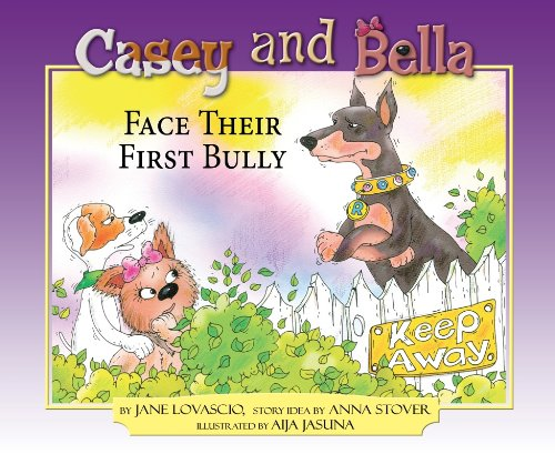 Casey and Bella meet their first bully
