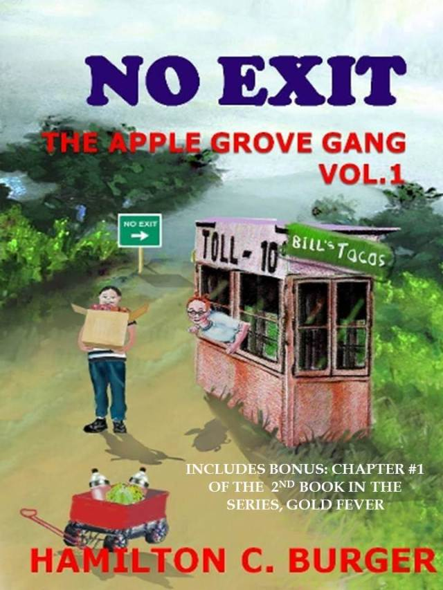 No Exit The Apple Grove Gang Vol.1