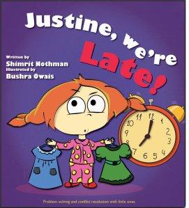 Justine were late