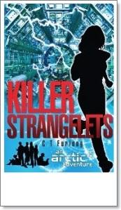 The ARCTIC6 Adventure Series (Book 1, Killer Strangelets) [-crop